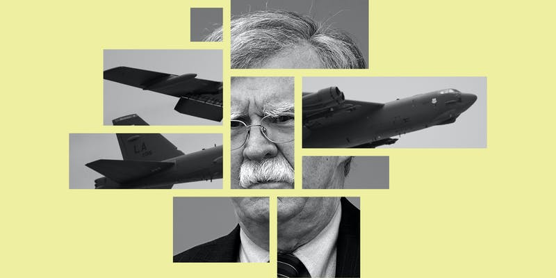 Will John Bolton Finally Get His War With Iran?